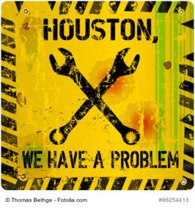 """Schild mit Aufschrift """"Houston, we have a problem"""""""